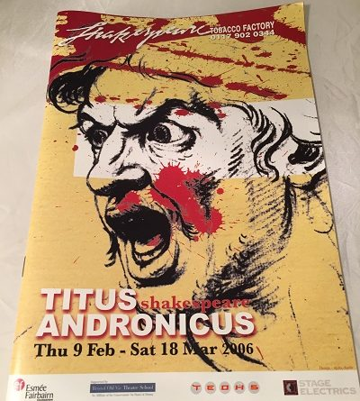 Titus Andronicus Tobacco Factory 2006