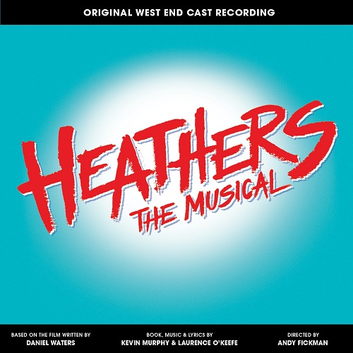 Heathers the musical London cast recording Carrie Hope Fletcher