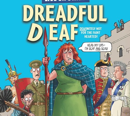 Horrible Histories Dreadful Deaf Bristol