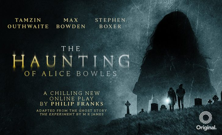 The Haunting of Alice Bowles