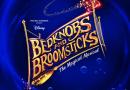 Bedknobs and Broomsticks Bristol Hippodrome